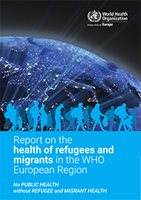 Titelbild: Report on the Health of refugees and migrants in the WHO European Region